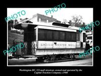 6x4 HISTORIC PHOTO OF WASHINGTON DC US MAIL STREETCAR CAPITOL TRACTION Co c1900