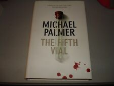 The Fifth Vial by Michael Palmer (Hardcover, 2007) Signed by Author 1st Ed/1st