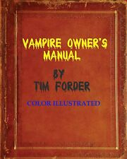 NEW Colorized Vampire Owner's Manual - Tim Forder, PDF copy Autograph by author