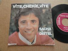"DISQUES 45T DE SACHA DISTEL  "" VITE CHERIE VITE """