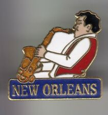 RARE PINS PIN'S ..  MUSIQUE MUSIC JAZZ BLUES SAXOPHONE NEW ORLEANS USA ~DS