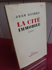 LA CITE IMMOBILE  Jean Guirec