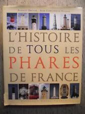 DREYER FICHOU L'HISTOIRE DE TOUS LES PHARES DE FRANCE MARINE ARCHITECTURE 2005
