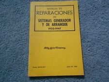 FORD 1933-1947 FORD GENERATOR & STARTER SYSTEMS REPAIR MANUAL SPANISH TEXT OEM