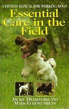 DRAKEFORD VET BOOK CARE IN FIELD FITNESS FOR WORKING DOGS bargain hardback new
