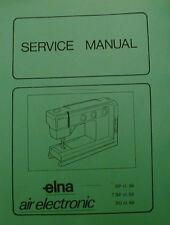 Elna 38-58-68 Air Electronic Sewing Machine Service Manual