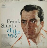Frank Sinatra-All The Way Vinyl LP.1961 Capitol W 1538.High Hopes/Witchcraft+