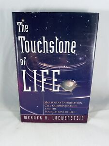 The Touchstone of Life : Molecular Information, Cell Communication, and the.