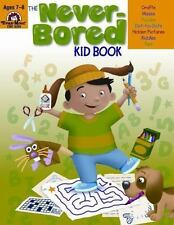 The Never-Bored Kid Book, Ages 7-8 by Evan-Moor