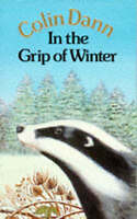 In the Grip of Winter (Animals of Farthing Wood) by Colin Dann, Good Used Book (