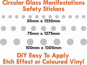 Glass manifestations, safety stickers, round dots 50mm 75mm & 100mm high