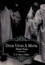 Once Upon a Monk by T.C. Abel Hardcover Book (English)