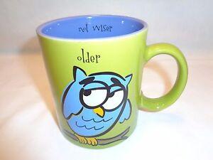 "Funny Owl Bird Coffee Mug Tea Drink Cup ""OLDER NOT WISER""  Single 1 Mug Cute!"