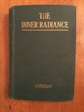 The Inner Radiance by Curtiss Christian Mystics Universal Religious Theosophy
