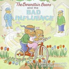 The Berenstain Bears and the Bad Influence, Berenstain, Jan & Berenstain, Stan &