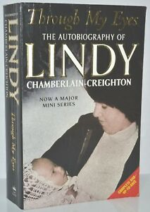 SIGNED Through My Eyes The Autobiography of Lindy Chamberlain Creighton 2004