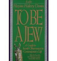 To be a Jew: A Guide to Jewish Observance in Contemporary Life by Hayim Halevy …