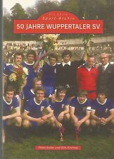 50 Jahre Wuppertaler SV Keller Krschak