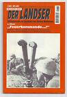 """Der Landser - Nr. 2169 - L. WEST - """"FEUERKOMMANDO ...!"""""""