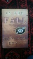 IN THE FALL SIGNED BY JEFFREY LENT FIRST EDITION FIRST PRINTING EXCELLENT