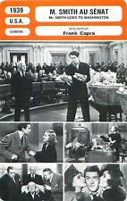 FICHE CINEMA USA M. SMITH AU SENAT / Mr. SMITH GOES TO WASHINGTON  Frank Capra