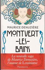 MONVERT-LES-BAINS Maurice DENUZIERE roman livre BELLE EPOQUE DEDICACE