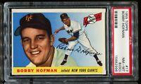 1955 Topps  Baseball #17 BOBBY HOFMAN New York Giants PSA 8(OC) NM-MT