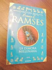RAMSES La dimora millenaria CHRISTIAN JACQ mondadori 97