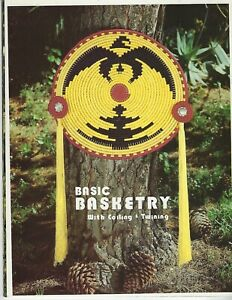 Basic Basketry Thunderbird Pattern With Coiling & Twining Vintage Craft Book NEW