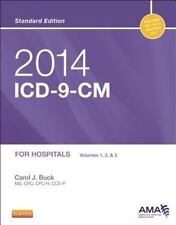 2014 ICD-9-CM for Hospitals, Volumes 1, 2 and 3 Standard Edition by Carol J....