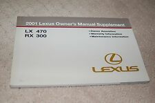Owner's Manual Supplement for 2001 Lexus LX470 and RX300 OEM 120 Pages