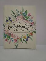 Calligraphy Made Easy by Ashley Gardner (Paperback)