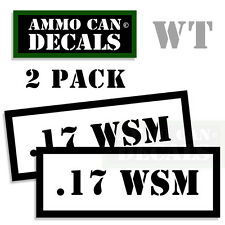 17 WSM Ammo Decal Sticker Set bullet ARMY Gun safety Can Box Hunting 2 pack WT