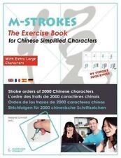 The Exercice Book for Chinese Simplified Characters : Stroke Orders for 2000...