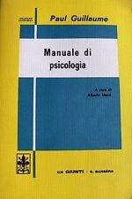 PAUL GUILLAUME MANUALE DI PSICOLOGIA A CURA DI ALBERTO MARZI GIUNTI BARBÈRA 1972
