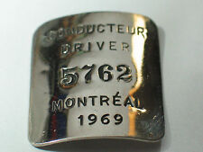Vintage 1969 Canadian Train Conducteur Driver Vintage Pin  Badge  ,(**)