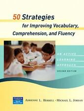 50 Strategies for Improving Vocabulary, Comprehension and Fluency (2nd Edition)