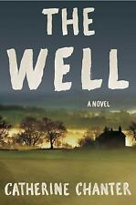 The Well by Catherine Chanter (2015, Hardcover)