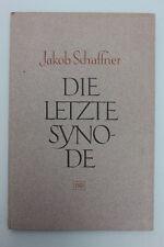 Schaffner, Jakob  - Die letzte Synode.