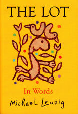 The Lot: In Words - Michael Leunig (Paperback)