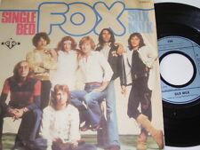 """7"""" - Fox - Single Bed & Silk Milk - 1976 # 0572"""