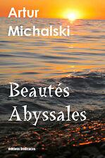 Beautes Abyssales, par Artur Michalski