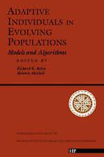 Adaptive Individuals in Evolving Populations: Models and Algorithms (Santa Fe I