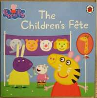 Peppa Pig: The Children's Fete, , Very Good Book