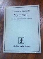 Maternale - Giovanna Gagliardo - Edizioni delle donne,  1978