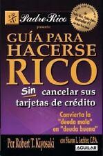 Guia para Hacerse Rico Sin Cancelar Sus Tarjetas de Credito (Padre Ric-ExLibrary