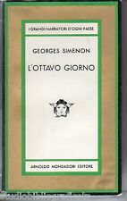Simenon Georges ; L'OTTAVO GIORNO ; Mondadori - Medusa 1966 - Prima Edizione