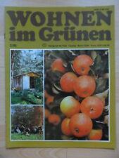 WOHNEN IM GRÜNEN 3 - 1985 ** DDR-Journal Garten Pflanzen Blumen Obst Gemüseanbau