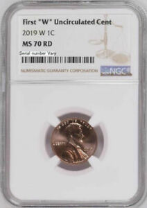 2019 W UNCIRCULATED LINCOLN CENT NGC MS70 RD EXTREMELY SCARCE GRADE