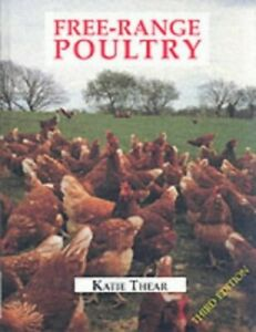 Free-range Poultry by Thear, Katie Hardback Book The Cheap Fast Free Post